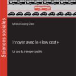 Innover avec le low cost - Milena Klasing Chen - Chaire TMCI